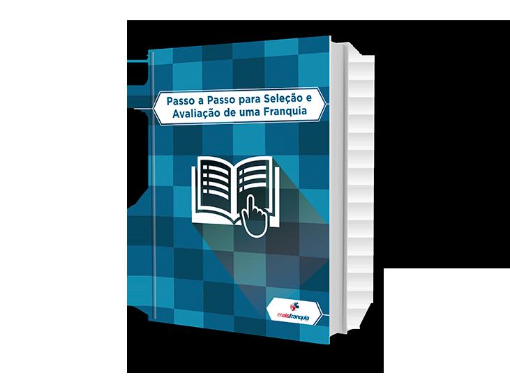 eBook: Passo a Passo para Seleção e Avaliação de uma Franquia